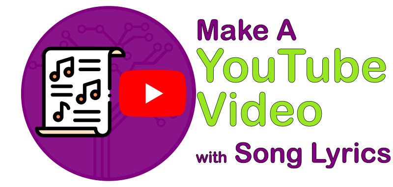 Make a YouTube Video with Song Lyrics Image